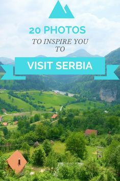 Photos to inspire you to visit Serbia