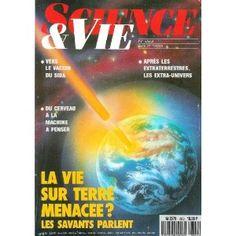 Science et Vie - n°863 - 01/08/1989 - La vie sur terre menacée ? Les savants parlent [magazine mis en vente par Presse-Mémoire]