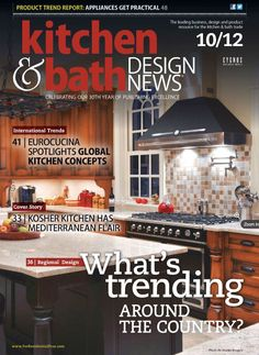 2012 Kitchen And Bath Design News