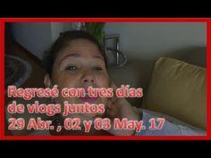 Regresé con tres días de vlogs jjuntos - 29/04, 02 y 03/05/17