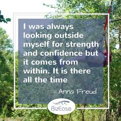 BizEase Support Solutions - Google+ I was always looking outside myself for strength and confidence but it comes from within. It is there all the time. Anna Freud http://www.bizeasesupport.com