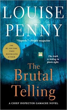 """""""The Brutal Telling,"""" by Louise Penny"""