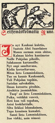The Kalevala - A 19th-century work of epic poetry compiled by Elias Lönnrot from Karelian and Finnish oral folklore and mythology. It is regarded as the national epic of Karelia and Finland and is one of the most significant works of Finnish literature. The Kalevala played an instrumental role in the development of the Finnish national identity, the intensification of Finland's language strife and the growing sense of nationality that ultimately led to Finland's independence from Russia in…