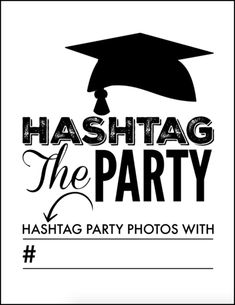Fun Graduation Party Printables to Celebrate Your Favorite Grad! - Oh My Creative Looking for fun graduation party printables? These cute grad party signs include photo booth signs, posters, and hashtag reminders to make your party unique 8th Grade Graduation, College Graduation Parties, Graduation Celebration, Graduation Party Decor, Graduation Photos, Grad Parties, Graduation Ideas, Graduation Centerpiece, Grad Party Decorations