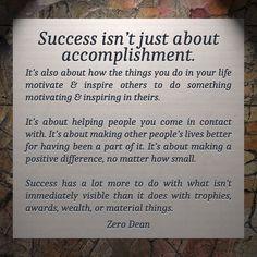 Success isn't just about accomplishment #zerosophy