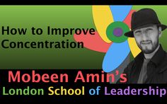 How to Improve Concentration   #lsolead #mobeenamin #leadershipcoach #motivation #inspiration #selfdevelopment #professionaldevelopment #businesscoach  click here: https://www.youtube.com/watch?v=qftFRSowtvs visit: http://www.lsolead.com/