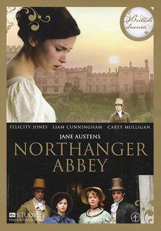 Northanger Abbey (2007) Felicity Jones, J.J. Field Writer: Jane Austen