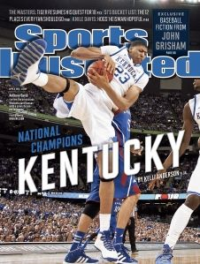 Kentucky Wildcats Third time on the cover of Sports Illustrated magazine in 3 weeks!!