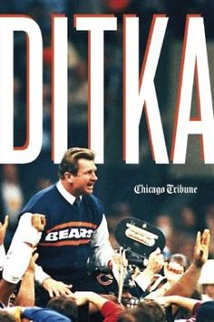 Chicago Bears   Mike Ditka