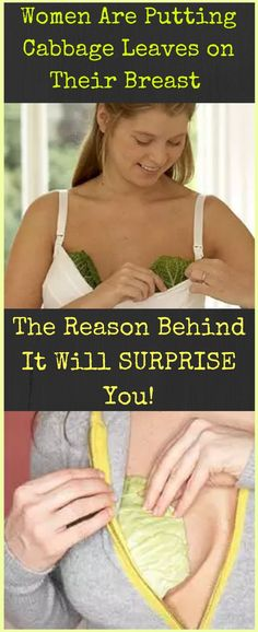 Before we start, you should know that many women in American and European countries are using this amazing and very useful method. YES, you got that right – they put cabbage leaves on their breasts…
