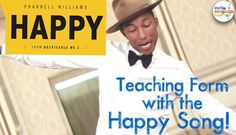 "I've finally compiled all my ""Happy"" Resources in one place. Check out this blog post to see how I use Pharell's Happy song to teach form identification, to get my lesson plan, and to see the fabulous freebies that I've compiled for your use!"