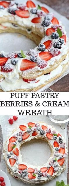 Easy recipe for Puff Pastry Berries & Cream Wreath. The versatile puff pastry sheets used to create a dessert wreath with whipped cream and fresh berries. Puff Pastry Desserts, Köstliche Desserts, Dessert Recipes, Puff Pastries, Fruit Pastry Recipes, Puff Pastry Recipes Savory, Choux Pastry, Berries And Cream Recipe, Strawberry Puff Pastry
