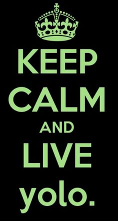 Live your life & love your life :)