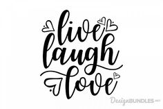 "Free SVG Cut File— ""Live Laugh Love"" compatible with Cricut, Cameo silhouette. This is a super cute font and layout. I think this would be ideal for home decor as well as gifts. Good for paper project or wood project and even metal. Hand Lettering Quotes, Brush Lettering, Free Svg Cut Files, Svg Files For Cricut, Silhouette Cameo Projects, Silhouette Design, Doodle Quotes, Svg Cuts, Design Bundles"