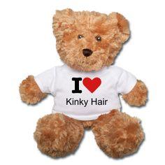 I (Heart) Kinky Hair teddy bear ~$26.50 #naturalhair #curlyhair #gifts