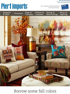 Fall is almost here. Get your living room ready. - Pier 1