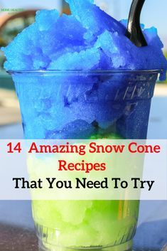 14 Easy Snow Cone and Shaved Ice Recipes 14 Easy & Healthy Snow Cone & Shaved Ice Syrup Recipes That You Must Try<br> Amazingly Healthy, Simple and even Natural Snow Cone & Shaved Ice Syrup Recipes that You Must Try also bonus Kool Aid Recipe. Shave Ice Syrup Recipe, Shaved Ice Recipe, Hawaiian Shaved Ice Syrup Recipe, Healthy Snow Cone Syrup Recipe, Snow Cone Syrup Recipe Kool Aid, Slushie Syrup Recipe, Sugar Free Snow Cone Syrup Recipe, Jello Shaved Ice, Horchata