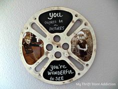 My Thrift Store Addiction                       : A Reel-y Retro Chalkboard Frame: Repurposed Vintage Movie Reel