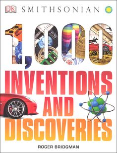 Find the best and affordable brand new and second hand Books and Publications for sale at tims.ph - Inventions and Discoveries Roger Bridgman From making fire to building the gadgets of the century, uncover th. Dk Publishing, Rainbow Resource, Lie Detector, Book People, Nonfiction Books, Inventions, Childrens Books, Good Books, Discovery