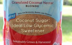 """coconut sugar. """"Here is the glycemic index of many common sweeteners on the market (higher GI = higher blood sugar spike). Stevia 0 Xylitol 7 Agave 15-30 Brown Rice Syrup 25 Coconut Sugar/Nectar 30 Raw Honey 35-58 Sucanat  43 Organic Sugar 47 Maple Syrup 54 Blackstrap Molasses 54 Evaporated Cane Juice 55 Raw Sugar (Turbinado) 65 Corn Syrup 75 White Sugar 80 High Fructose Corn Syrup 87 Glucose 100"""""""