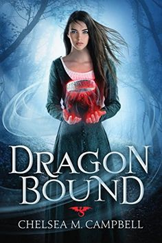 Dragonbound by Chelsea M. Campbell https://www.amazon.com/dp/B01AUH9N3C/ref=cm_sw_r_pi_dp_x_eGARxbG6BA96T