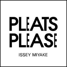 Brands & Logos // Pleats Please - Issey Miyake