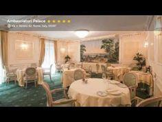 Ambasciatori Palace, Rome, Italy - YouTube