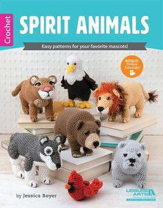 Spirit Animals - Measuring from 3.5 to 9.5, projects include Bear, Bulldog, Cardinal, Wild Cats (variations for Panther, Cougar, Tiger, and Lion), Birds of Prey (variations for Eagle, Hawk, and Falcon), and Wolf. All patterns are for Easy+ skill level using medium weight yarn and include close-up photos showing details of the faces and bodies. Free online technique videos provide additional support. Have fun creating your favorite animal hero!