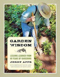 Garden Wisdom by Jerry Apps #Wisconsin #gardening #nature #book