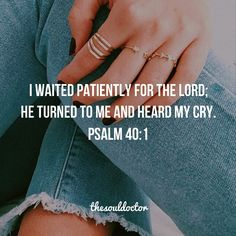 The Soul Doctor (Posts tagged Bible Quotes) Hope In Jesus, Psalm 40, Bible Verses Quotes, Scriptures, My Salvation, Fear Of The Lord, Word Of God, Christ, Encouragement