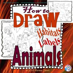 How to draw animals using shapes you know • How to draw a habitat •  How to write about your animals: Sentence Starters for K - 1 • Tips for Differentiation, TAG and ESL.