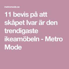 11 bevis på att skåpet Ivar är den trendigaste ikeamöbeln - Metro Mode