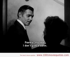 Gone with the Wind (1939) - Movie quote