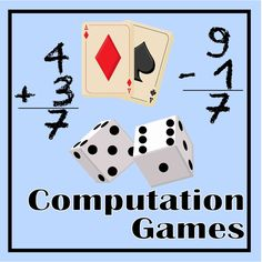 Free Printable Math Computation Games for Math Practice in the Classroom