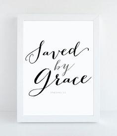 Bible Verse Art  -  Ephesians 2:5 - Scripture Print - Christian Typographic Print