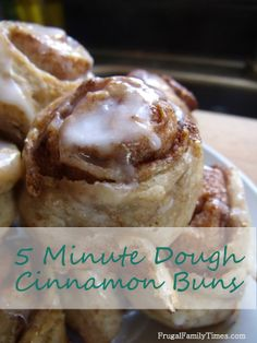 So easy and so good!  This recipe is for Cinnamon Buns using 5 minute bread dough.