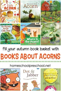 Teach your kids about acorns and oak trees this fall with this great collection of acorn books for kids. They're perfect for your fall book baskets. #homeschoolprek #aisforacorn #lifecycleofatree