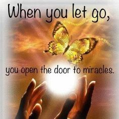 When you Let Go, you open the door to Miracles . A Course In Miracles . Spiritual Quotes, Positive Quotes, Spiritual Wellness, Spiritual Meditation, Spiritual Path, Strong Quotes, Spiritual Awakening, Positive Affirmations, Quotes To Live By