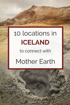 10 Places in Iceland to Connect with Earth and Nature