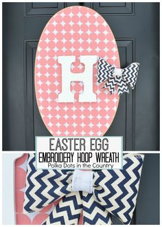 DIY Easter Egg Embroidery Hoop Wreath. DIY Easter Wreath. Spring Wreath. Chevron Bow. Polka Dots. Monogram Wreath. Wreath alternative.