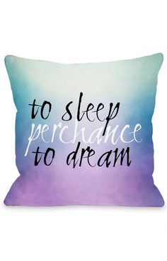 Sleep Perchance Dream Quote Ombre Pillow