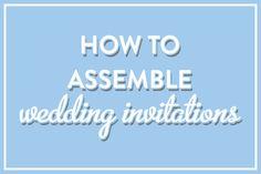 HOW TO: Assemble Wedding Invitations // Jordan McBride