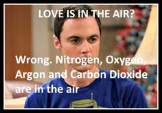 Wise words from Dr. Sheldon Cooper