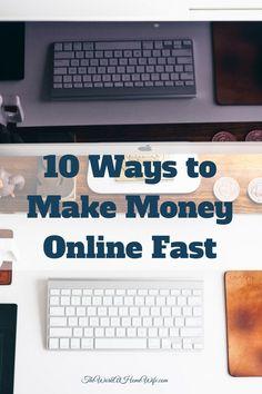 10 Ways to Make Money Online Fast Making Money Ideas, Make Extra Money #money #workathome #WAHM #workathomemom