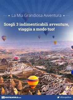 Ho partecipato per vincere 3 viaggi per La Mia Grandiosa Avventura. Scegli la tua avventura e vinci un viaggio da sogno con Hostelworld. #EscapeNow
