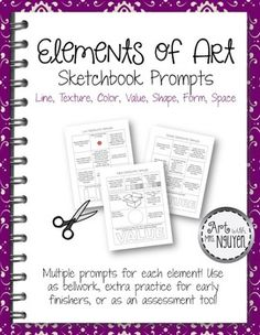 Elements of Art Sketchbook Prompts: Bellwork, Early Finishers, Assessment Sketchbook Prompts, Sketchbook Assignments, Art Sketchbook, Journal Prompts, Journals, Elements And Principles, Elements Of Art, Middle School Art, Art School