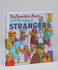 The Berenstain Bears Learn About Strangers Hardcover - by Book Boutique