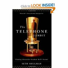 The Telephone Gambit: Chasing Alexander Graham Bell's Secret by Seth Shulman. $1.81. Publication: January 17, 2008. Publisher: W. W. Norton & Company; 1 edition (January 17, 2008). Author: Seth Shulman. 256 pages. Edition - 1