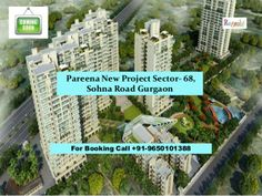 Pareena new launch project sector 68 gurgaon by Neha Gupta via slideshare