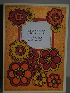 Happy Days Card by Phoenix Projects